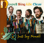 Nowell Sing We Clear - Just Say Nowell
